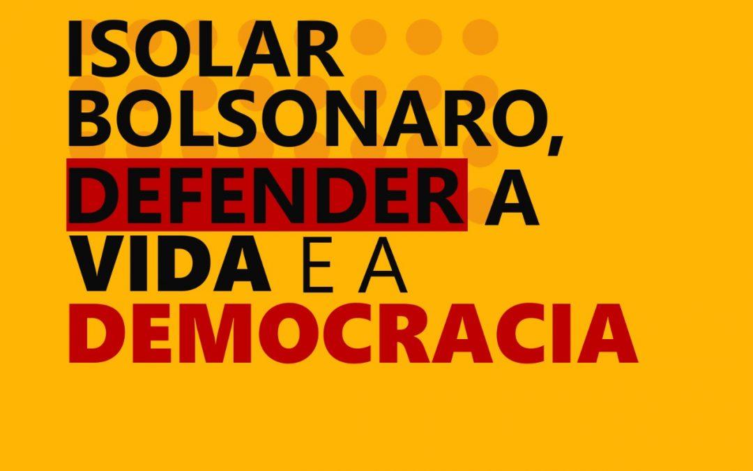 PCdoB-SP: Isolar Bolsonaro, defender a vida e a democracia