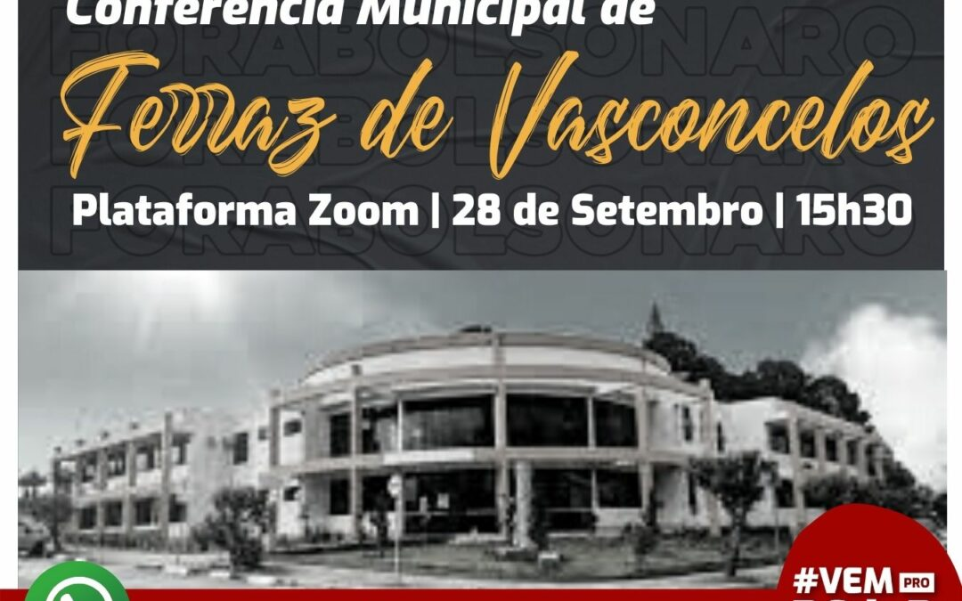 Comitê de Ferraz de Vasconcelos convoca conferência municipal